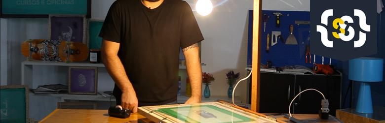 Aprenda a montar uma mesa de gravação para matrizes de serigrafia